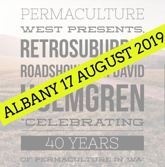 Albany 2019 – Retrosuburbia Roadshow with David Holmgren