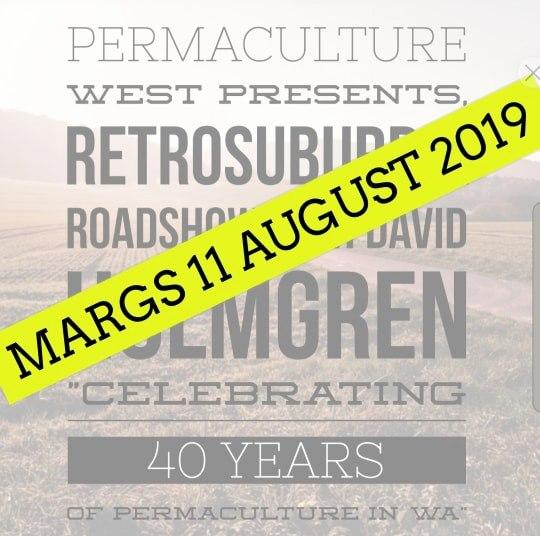 Margaret River 2019 – Retrosuburbia Roadshow with David Holmgren